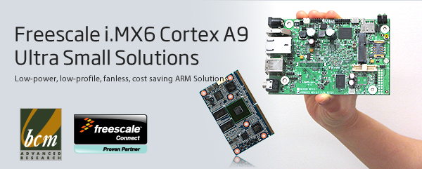 BCM introduces its new Low Cost AR6MXCS Single Board Computer and SMA-IMX6 SMARC Module based on the Freescale iMX6 platform