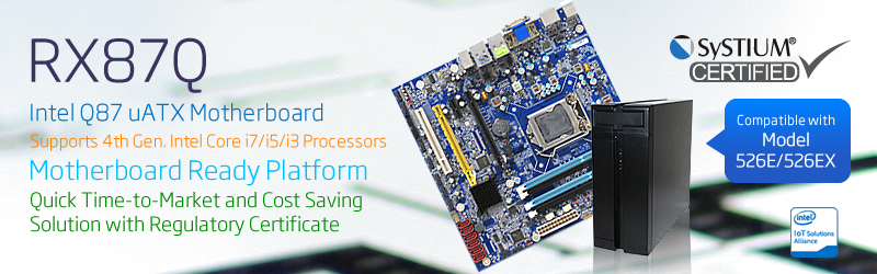 BCM RX87Q, 4th Gen. Intel® Core™ i7/i5/i3 uATX motherboard, is SySTIUM® certified motherboard-ready platform providing lower cost on regulatory lab certifications enabling quick time-to-market production for system integrators