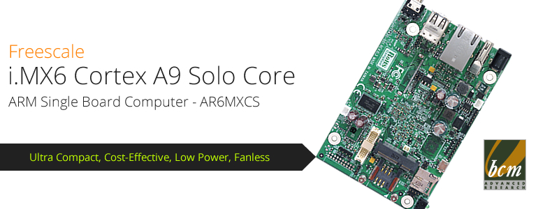BCM AR6MXCS ultra-compact, cost-effective, and extended life-cycle i.MX6 ARM motherboard is available for shipping