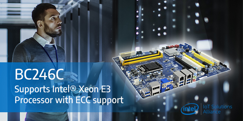BC246C industrial ATX motherboard supports the 8th gen. Intel® Xeon E processors with ECC memory targeting server, data center and enterprise applications