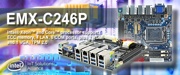 Introducing the EMX-C246P, a mini-ITX motherboard featuring FOUR (4) Gigabit LAN ports, Intel® Xeon™ and Core™ processor support, ECC memory, TPM 2.0, 6 COM ports, plus 2 HDMI and 1 VGA