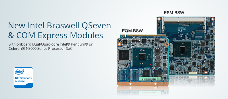 Intel Braswell Q7 and COM Express Module