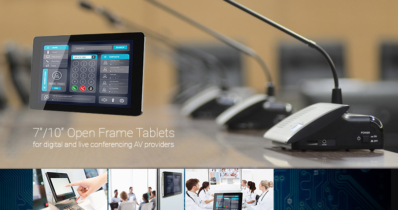 Open Frame Tablet for Live Conferencing Application